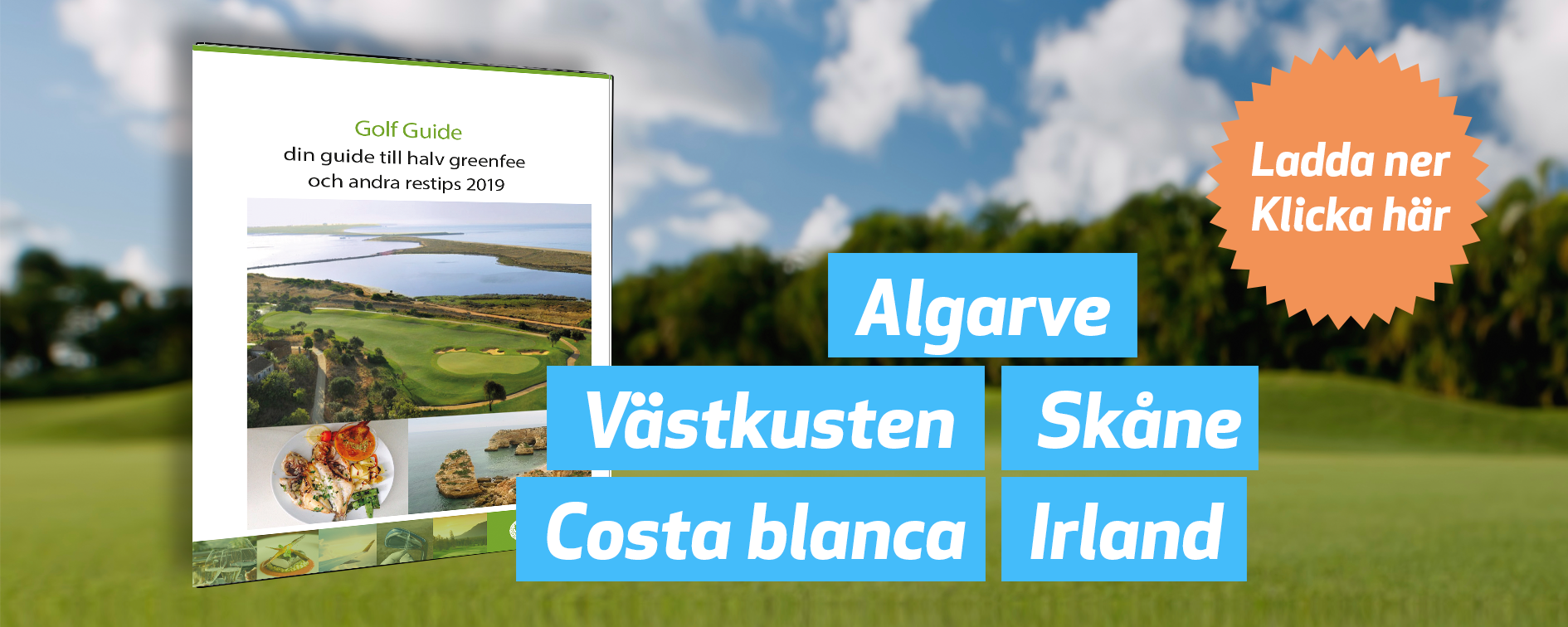 Guide: halv greenfee och andra restips i Costa Blanca & Murcia 2019